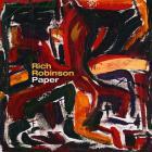 Rich Robinson - Paper (Deluxe Edition)