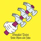 Peter Bjorn and John - Breakin' Point (Limited Edition)