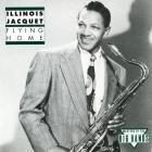 Illinois Jacquet - Flying Home (Reissued 1992)
