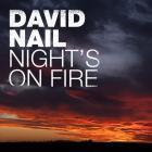 David Nail - Night's On Fire (CDS)