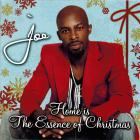 Joe - Home Is The Essemce Of Christmas