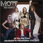 Mott The Hoople - All The Way From Stockholm To Philadelphia – Live 71/72 CD1