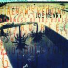 Joe Henry - Kindness Of The World