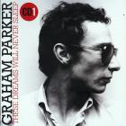 Graham Parker - These Dreams Will Never Sleep: The Best Of Graham Parker 1976-2015 CD1