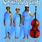 Knorkator - Ick Wer Zun Schwein (CDS)