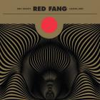 Red Fang - Only Ghosts (Deluxe Version)