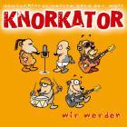 Knorkator - Wir Werden (MCD)