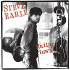 Steve Earle - Guitar Town (30Th Anniversary Deluxe Edition) CD1