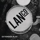 Lanco - Extended Play (EP)