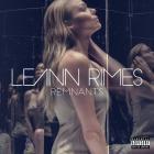 LeAnn Rimes - Remnants (Deluxe Edition)