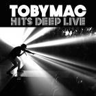 tobyMac - Hits Deep Live