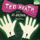 Ted Heath - Plays The Al Jolson Classics (Vinyl)