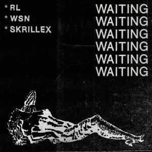 Waiting (With What So Not & Skrillex) (CDS)