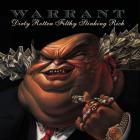 Warrant - Dirty Rotten Filthy Stinking Rich (Reissued 2004)