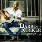 Darius Rucker - If I Told You (CDS)