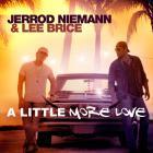 Jerrod Niemann - A Little More Love (With Lee Brice) (CDS)