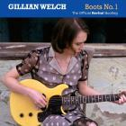 Gillian Welch - Boots No 1: The Official Revival Bootleg CD2