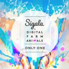 Sigala - Only One (With Digital Farm Animals) (CDS)