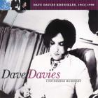 Unfinished Business: Dave Davies Kronikles 1963-1998 CD1