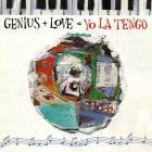 Yo La Tengo - Genius + Love + Yo La Tengo CD1