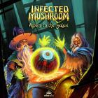 Infected Mushroom - Return To The Sauce