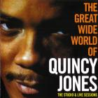 The Great Wide World Of Quincy Jones