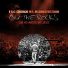 Eric Church - Mr. Misunderstood: On The Rocks Live (And Mostly) Unplugged