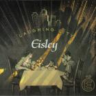 Eisley - Laughing City (EP)