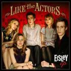 Eisley - Like The Actors