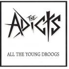 The Adicts - All The Young Droods