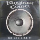 Kingdom Come - Do You Like It (MCD)