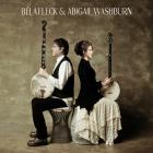 Abigail Washburn - Bela Fleck & Abigail Washburn