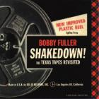 Shakedown! The Texas Tapes Revisited CD1