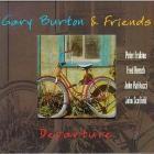 Gary Burton - Departure (With Friends)