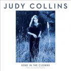 Judy Collins - Send In The Clowns: The Collection