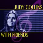 Judy Collins - Judy Collins With Friends (Super Deluxe Edition) CD4
