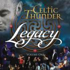 Celtic Thunder - Legacy Volume 1