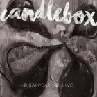 Candlebox - Disappearing Live