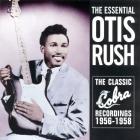 Otis Rush - Essential Collection: The Classic Cobra Recordings 1956-1958