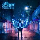 The Script - Freedom Child (Deluxe Edition)