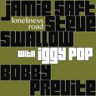 Loneliness Road (With Iggy Pop)