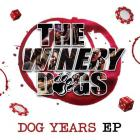 The Winery Dogs - Dog Years (EP)