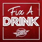 Chris Janson - Fix A Drink (CDS)