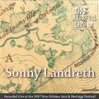 Sonny Landreth - Live At Jazz Fest 2007