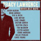 Tracy Lawrence - Good Ole Days