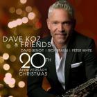 Dave Koz - Dave Koz & Friends 20th Anniversary Christmas