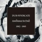 Ambience In Dub 1982-1985 CD1