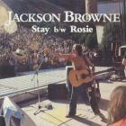 Jackson Browne - Stay / Rosie (Reissued 2009) (CDS)