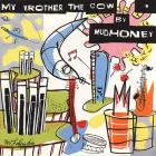 Mudhoney - My Brother The Cow (Remastered & Expanded 2003)