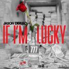 If I'm Lucky (CDS)